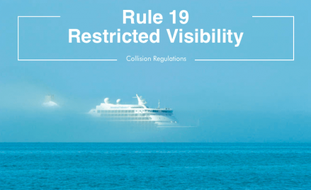 Infographic: Actions required in restricted visibility as per COLREG rule 19