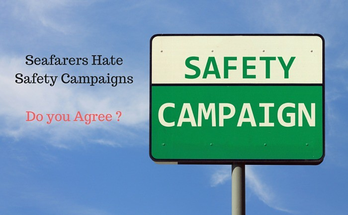 Most Seafarers Hate Safety Campaigns