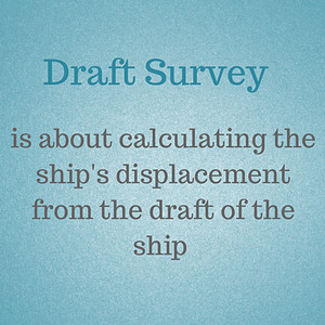 what is draft survey all about